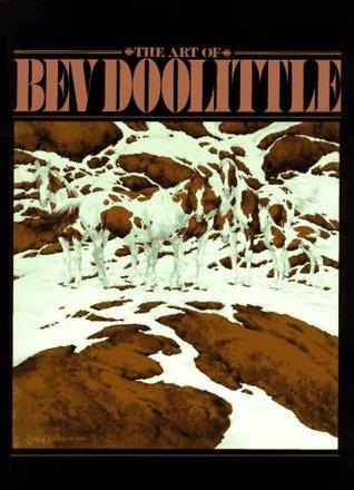 The Art of Bev Doolittle by Bev Doolittle