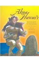 Akua Hawai'i: Hawaiian Gods And Their Stories