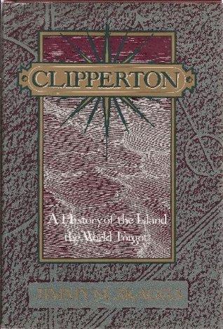 Clipperton by Jimmy M. Skaggs