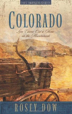 Ebook Colorado by Rosey Dow TXT!