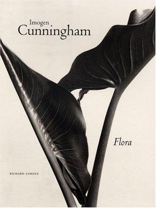 Imogen Cunningham: Flora
