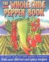 The Whole Chile Pepper Book