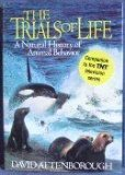 The Trials of Life by David Attenborough
