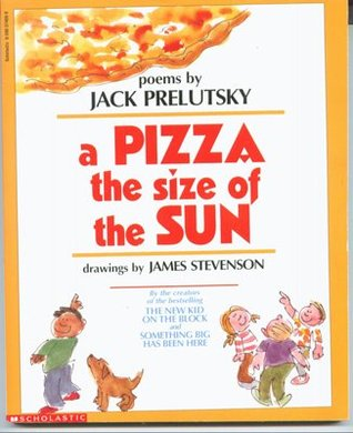 Ebook A Pizza the size of the Sun by Jack Prelutsky read!