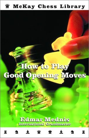 how to play good chess openings