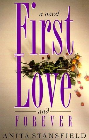First Love and Forever (Byrnehouse-Davies & Hamilton Saga, #4)