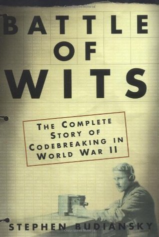 Battle of Wits by Stephen Budiansky