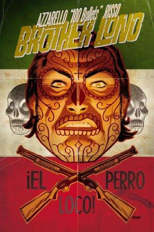 100 Bullets: Brother Lono #8 Libro de descarga de audio torrent gratis