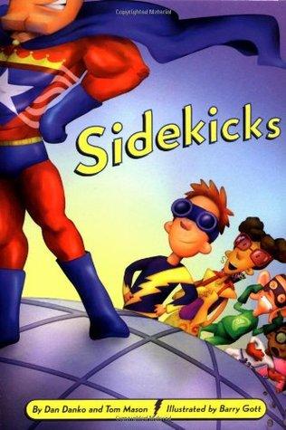 Sidekicks by Dan Danko