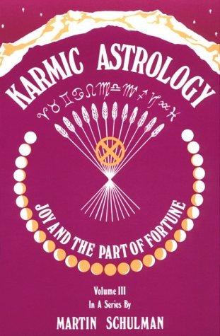 Karmic Astrology by Martin Schulman