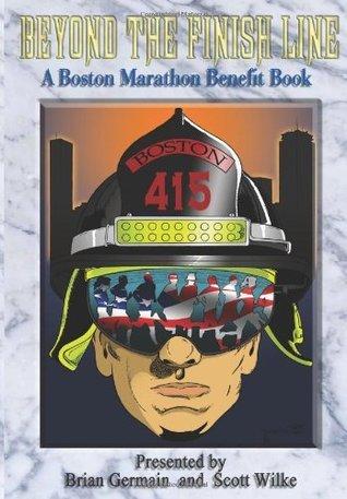 Beyond The Finish Line: Boston Marathon Benefit Art Book