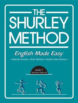 The Shurley Method: English Made Easy, Level 7- Teacher's Manual