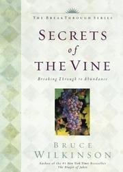 Secrets Of The Vine - Breaking Through To Abundance - The Breakthrough Series, Little Books, Big Change