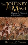 The Journey of the Magi: Meanings in History of a Christian Story