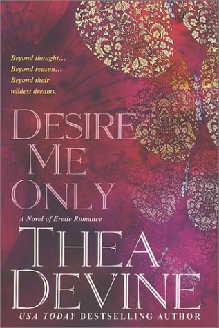 Desire Me Only