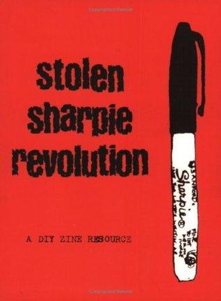 Stolen Sharpie Revolution: A DIY Zine Resource