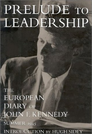 prelude-to-leadership-the-european-diary-summer-1945