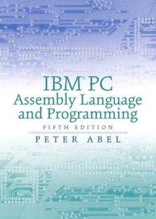 Ibm Pc Assembly Language Programming Peter Abel Pdf