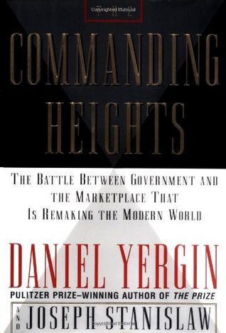 The Commanding Heights by Daniel Yergin