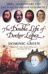 The Double Life Of Doctor Lopez: The Real Merchant of Venice