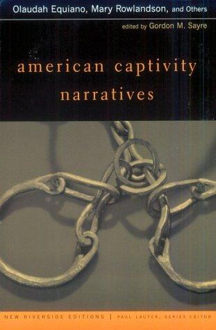 American Captivity Narratives by Gordon M. Sayre