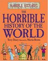 The Horrible History of the World (Horrible Histories Series)