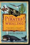 The Pirates! In an Adventure with Whaling by Gideon Defoe