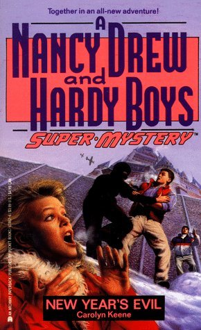 New Year's Evil (Nancy Drew and the Hardy Boys: Super Mystery, #11)