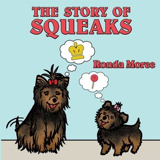 The Story Of Squeaks : Princess Baby Meets Squeaks