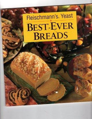Best-Ever Breads - Fleischmann's Yeast