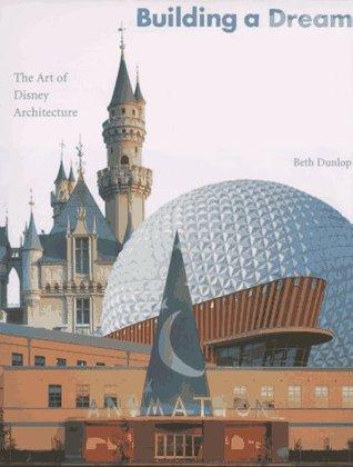 Building a Dream: The Art of Disney Architecture PDF iBook EPUB 978-0810931428