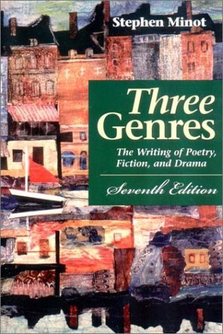 Three Genres: The Writing of Poetry, Fiction, and Drama