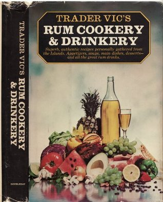 Trader Vic's Rum Cookery and Drinkery