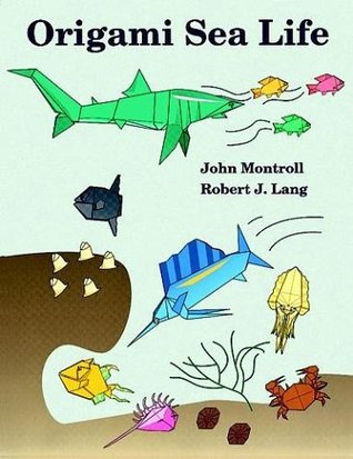 Origami Sea Life By John Montroll