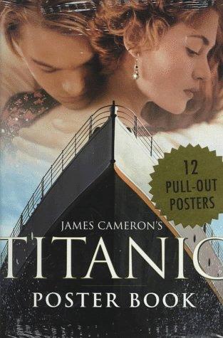 james-cameron-s-titanic-poster-book