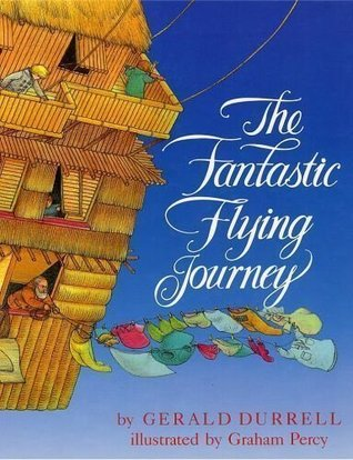 The fantastic flying journey by Gerald Durrell