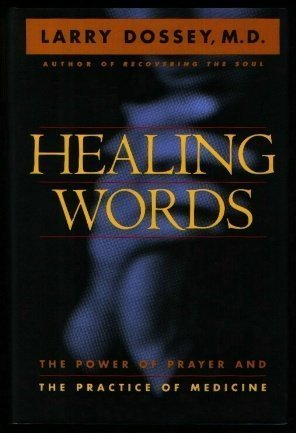 Guide Healing Words: The Power of Prayer and the Practice of Medicine