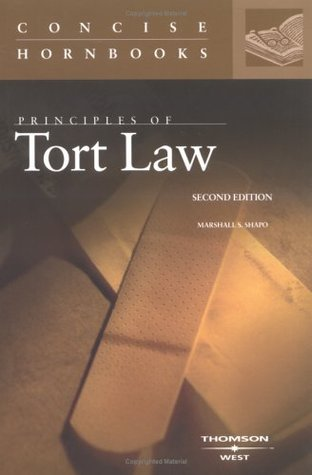 Principles of Tort Law (The Concise Hornbook Series) (Nutshell)