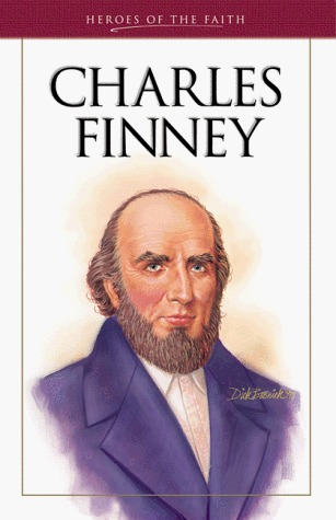 Charles Finney: The Great Revivalist (Heroes of the Faith (Barbour Paperback))