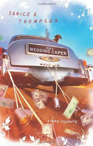 The Wedding Caper by Janice A. Thompson