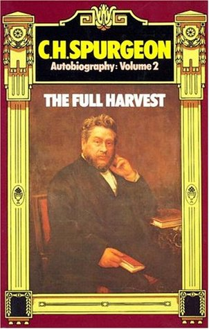 C. H. Spurgeon Autobiography, Volume 2
