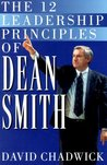 The Twelve Leadership Principles of Dean Smith