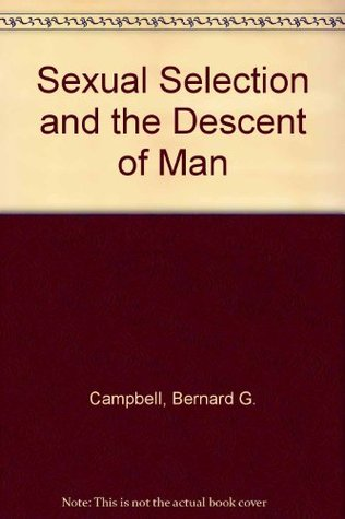Sexual Selection and the Descent of Man: The Darwinian Pivot