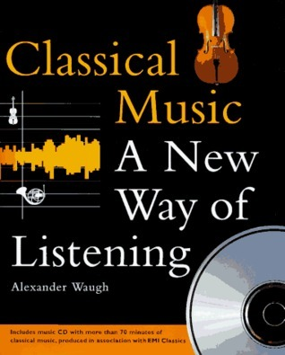 Classical Music: A New Way of Listening