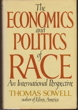 The economics and politics of race by thomas sowell fandeluxe Gallery