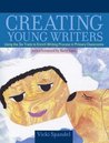 Creating Young Writers by Vicki Spandel