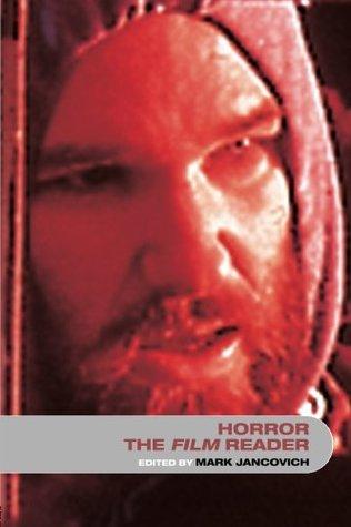 Horror: The Film Reader