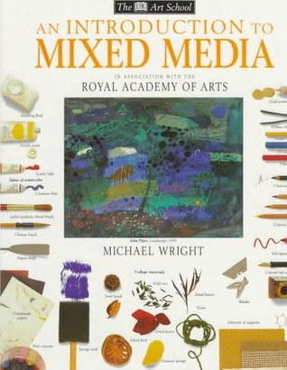 DK Art School: An Introduction to Mixed Media