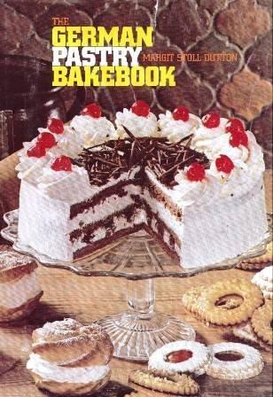 The German pastry bakebook