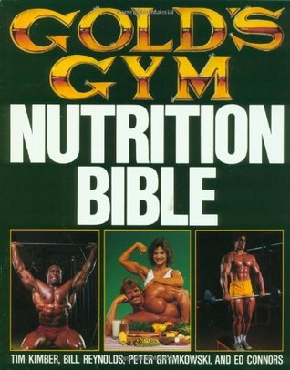 Gold's Gym Nutrition Bible